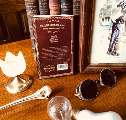 Anthologie steampunk Mécanique et lutte des classes
